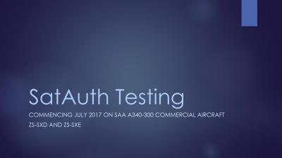 1 SatAuth Testing July 2017 - Sept 2017